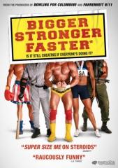 bigger stronger faster.jpg